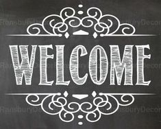 Welcome Chalkboard Sign Digital Chalkboard Sign by RansburyDecor