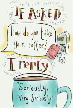 #coffee very seriously