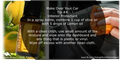Tip #4: Interior Protectant using doTerra Lemon Essential Oil. www.fb.com/changefromtheinsideout