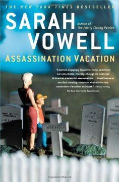 Assassination Vacation Book Review