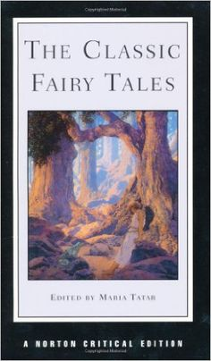 The classic fairy tales (Texte imprimé) : texts, criticism / edited by Maria Tatar, 1999 http://bu.univ-angers.fr/rechercher/description?notice=000804282