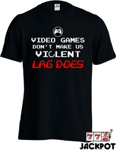 21446e5f7 Funny Video Game Shirt Geekery Nerd T Shirt Gifts For Geeks College Humor  Joke Mens Tee MD-70