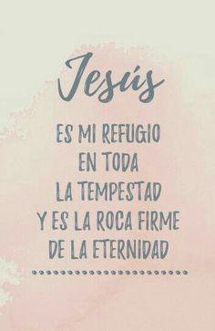 Sé para mí una roca de refugio, adonde recurra yo continuamente.Tú has dado mandamiento para salvarme,Porque tú eres mi roca y mi fortaleza. Salmos 71:3