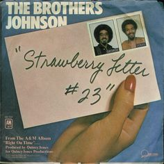 brothers johnson strawberry letter 23 | brothers_johnson_strawberry_letter_23