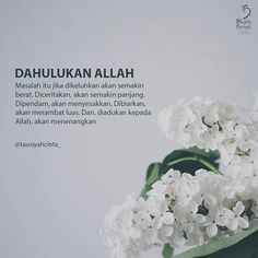 Image may contain: flower and text Islamic Qoutes, Islamic Inspirational Quotes, Muslim Quotes, All About Islam, Self Reminder, Daily Prayer, Quran Quotes, Allah, Prayers