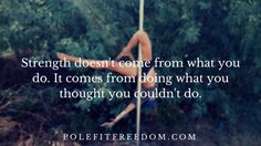 Inspirational Pole Dancing Quotes