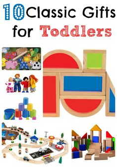 "Great Toddler Gift Ideas... get them now, stock them for later in the year... or keep them handy in the ""present"" cupboard."