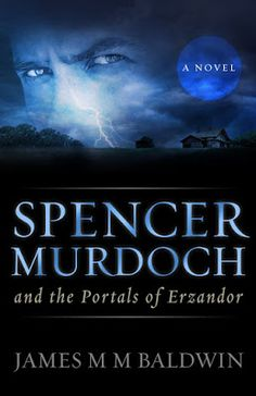 Christian Fiction Review: Spencer Murdoch and the Portals of Erzandor by Jam...