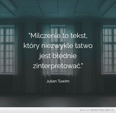 Milczenie to tekst Pretty Quotes, Love Quotes, Welcome To Reality, Pretty Words, Wise Words, Favorite Quotes, Quotations, Texts, Psychology