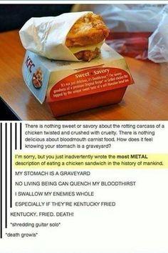 Metal chicken! Hahaha
