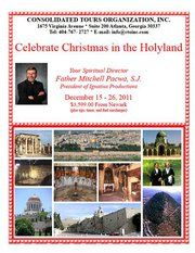 Christmas Pilgrimage to the Holy Land with Fr. Mitch Pacwa, S.J. - CONTACT Consolidated Tours Org., Inc. (800) 554-4556; E-Mail: info@ctoinc.com
