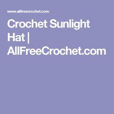 Crochet Sunlight Hat | AllFreeCrochet.com