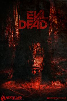 The new Evil Dead - love it or hate?  Poster design by Mental Shed Studios - http://www.thementalshed.com