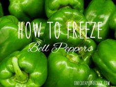 Freeze bell peppers! It's so easy and then you have bell peppers for your recipes year-round.