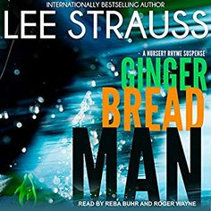 Amazon.com: Gingerbread Man: A Nursery Rhyme Suspense, Book 1 (Audible Audio Edition): Lee Strauss, Roger Wayne, Reba Buhr, Tantor Audio: Books