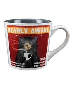 Loving this 'Bearly Awake' Mug on #zulily! #zulilyfinds