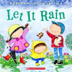 Let it rain - Follow a group of children as they enjoy the rain and all the wonderful activities of spring. for Rain/Mud storytime