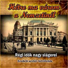 Hétre ma várom a nemzetinél - Válogatás eredeti archív felvételekből  - Régi magyar slágerek, archív felvételek - Dalnok Kiadó - 30%-os kedvezmény! Kuponkód: 7777