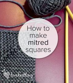 FREE tutorial - How to make mitred squares - LoveKnitting blog More