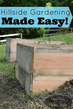 Make Your Backyard Hill The Perfect Spot For A Garden! Super Easy DIY Hillside Raised Bed Garden Boxes!!   One Mile Home Style