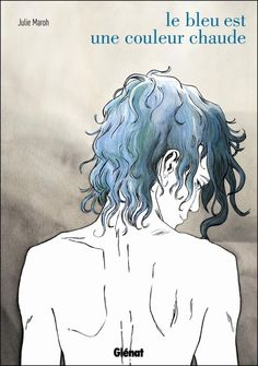 Blue Is the Warmest Colour by Julie Maroh. This is one of the most beautiful love stories that I've ever read!