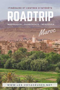 Roadtrip au Maroc : itinéraire entre Marrakech, Ouarzazate et Merzouga