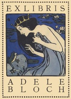 """Design by Koloman Moser, Ex Libris Adele Bloch (Bookplate with princess and frog.) Austria / """"The image seemed to sum up the prevailing view of Adele as the princess who had kissed the frog."""" -- Anne Marie O'Connor in The Lady in Gold book Ex Libris, William Morris, Art Nouveau Illustration, Circus Illustration, Koloman Moser, Aubrey Beardsley, Gustav Klimt, Vintage Art, Illustrators"""
