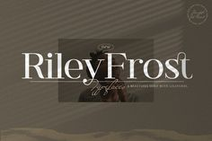 🐣. Offer Xtras! Riley Frost Is An Authentic And Neat Modern Classic Serif Font for €4.88 #Font #Classic #Luxury #Elegant #Lovely #Serif #Modern #Stylish #Casual #Chick Hand Lettering Fonts, Handwritten Fonts, Monogram Fonts, Typography, Modern Serif Fonts, Professional Fonts, Commercial Use Fonts, Serif Typeface, Words Of Hope