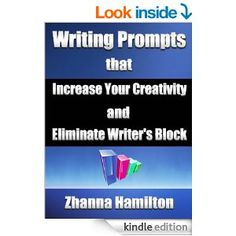 Amazon.com: Writing Prompts that Increase Your Creativity and Eliminate Writer's Block eBook: Zhanna Hamilton: Kindle Store  This book is proudly promoted by EliteBookService.com