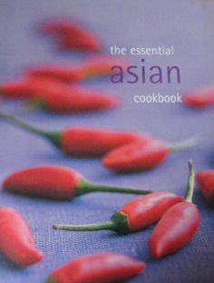 The Essential Asian Cookbook >>> Click image to review more details.Note:It is affiliate link to Amazon.
