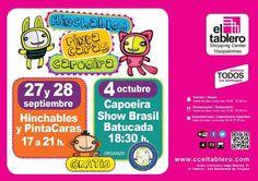 ¡¡¡¡ACTIVIDADES C.C EL TABLERO!!! :D  -  27 Y 28 DE SEPTIEMBRE (17:00 a 21:00 hrs): Hinchables y Pintacaras.  -  4 DE OCTUBRE (18:30 hrs): Capoeira. Show Brasil Batucada