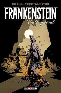 Frankenstein Underground, la créature veut la paix http://www.ligneclaire.info/mignola-steinbeck-37450.html