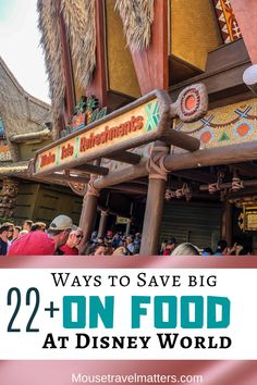 20  Ways to Save big on Food at Walt Disney World
