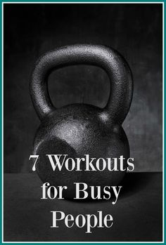 7 Workouts for Busy People - Rubies & Radishes