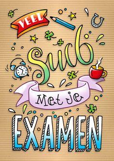 Leuke handlettering kaart als succeswens voor een examen! Good Luck, Birthday Gifts, Stress, Doodles, Bullet Journal, Messages, School, Cards, Min