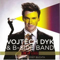 Vojtěch Dyk  B-Side Band  Live at La Fabrica 2012