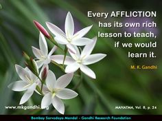 Mahatma Gandhi Quotes on Affliction Mahatma Gandhi Quotes, Foundation, Teaching, Change, Quotes By Mahatma Gandhi, Foundation Series, Education, Onderwijs, Learning