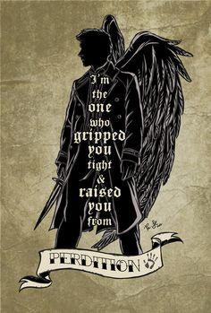 Perdition // Castiel (Supernatural)  by Jess P. My absolute favorite line.