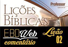 Comentários sobre a lição 02: Sinais que Antecedem a Volta de Cristo, elaborado por Luciano de Paula Lourenço.