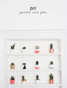 DIY Painted Cacti Pots. - KATE LA VIE