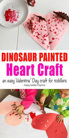 Dinosaur Painted Hearts Craft - HAPPY TODDLER PLAYTIME Dinosaur painted hearts craft is a fun way to paint with toddlers this Valentine's Day. It's an great process art activity perfect for indoor play! #toddleractivites #toddlercrafts #kidscrafts