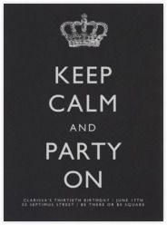 Keep Calm and Party On (Party) - Paperless Post