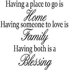 Home + Family = BIG Blessing!