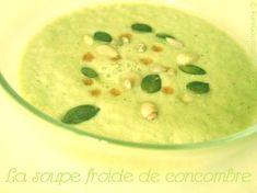 Soupe froide de concombre de Marine (Pure Gourmandise)