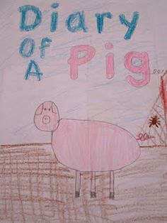 Diary of a Pig to reinforce Charlotte's Web
