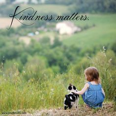 "Kindness Matters ― ""The simplest acts of kindness are by far more powerful then a thousand heads bowing in prayer."" ― Mahatma Gandhi"