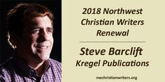 Get to know editor Steve Barclift. He'll be representing Kregel Publications at our Writers Renewal conference.