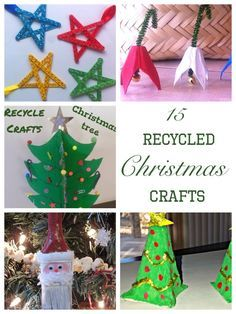 15 Recycled Christmas Crafts