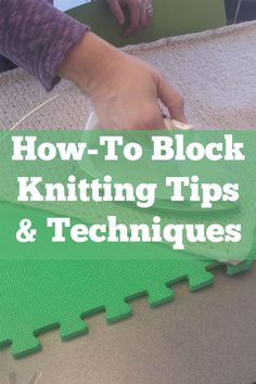Learn how to block knitting with this tips & resources guide, including blocking knitting and finishing techniques, steam blocking, and more.