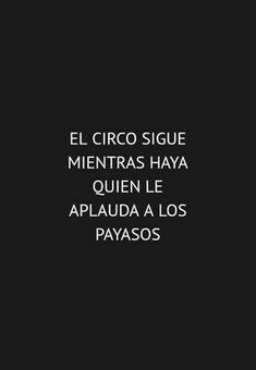 frases - Rebel Without Applause Inspirational Phrases, Motivational Phrases, Inspiring Quotes, Words Quotes, Me Quotes, Funny Quotes, Sayings, Quotes En Espanol, Sarcastic Quotes